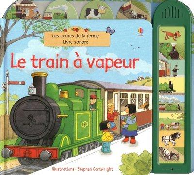 Le train ? vapeur - (Livre sonore) by Sam Taplin (September 12,2011)