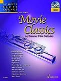 Movie Classics: 14 bekannte Film-Melodien. Flöte. Ausgabe mit CD. (Schott Flute Lounge)