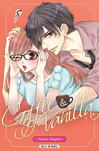 Coffee & Vanilla T08 (Coffee and Vanilla t. 8) par  Soleil