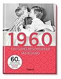 1960: Ein ganz besonderer Jahrgang - 60. Geburtstag -