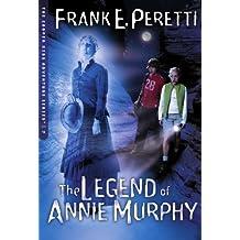 The Legend Of Annie Murphy (Cooper Kids Adventures)