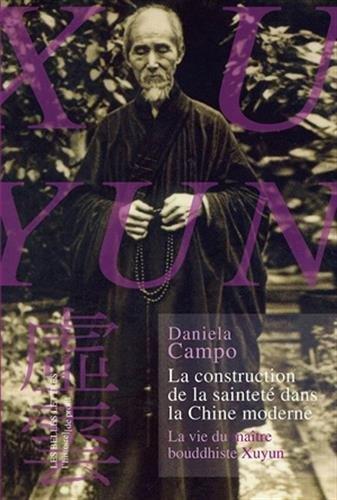 La construction de la sainteté dans la Chine moderne :  la vie du maître bouddhiste Xuyun