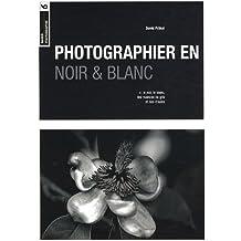 Photographier en noir et blanc