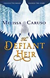 The Defiant Heir (Swords and Fire, Band 2)