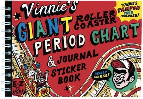 Vinnie's Giant Roller Coaster Period Chart and Journal by Vinnie Angel (23-May-2002) Spiral-bound