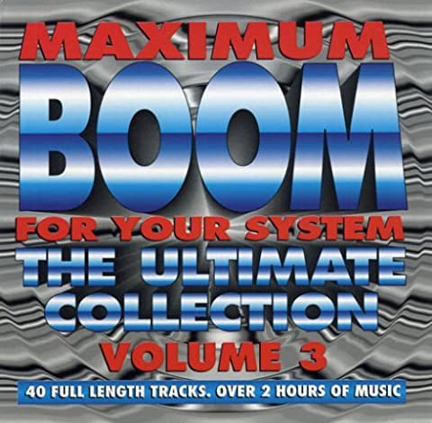 Vol. 3-Maximum Boom for Your System by Maximum Boom for Your Syste
