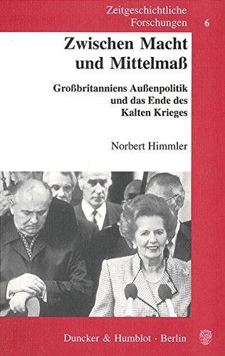 Zeitgeschichtliche Forschungen, Bd.6, Zwischen Macht und Mittelmaß