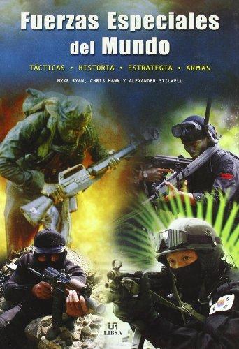 Fuerzas Especiales Del Mundo por Ryan / Mann / Stilwell
