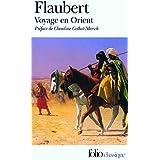 Voyage en Orient: (1849-1851) by Gustave Flaubert (2006-06-29)