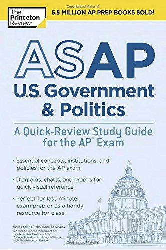 Asap U.S. Government & Politics: A Quick-Review Study Guide for the Ap Exam (College Test Prep)