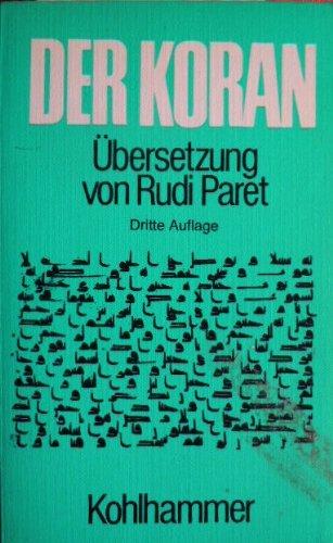 Der Koran Übersetzung von Rudi Paret Dritte Auflage