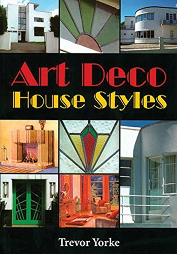 Art Deco House Styles (Britians Living History)
