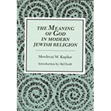 The Meaning of God in Modern Jewish Religion (English Edition)