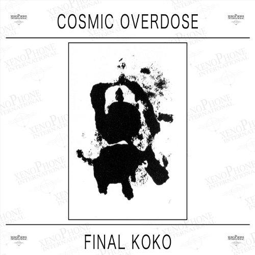 Cosmic Overdose Final Koko
