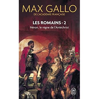 Les Romains, Tome 2 : Néron : Le Règne de l'Antéchrist