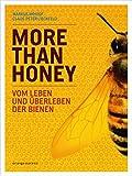 More Than Honey: Vom Leben und Überleben der Bienen - Markus Imhoof, Claus-Peter Lieckfeld