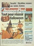 Telecharger Livres AUJOURD HUI EN FRANCE No 429 du 31 10 2002 SECURITE DECATHLON RENONCE AUX VENTES D ARMES TOUT POUR REUSSIR HALLOWEEN ATTENTAT DE 95 LA PERPETUITE POUR LES DEUX ACCUSES AIR LIB 500 LICENCIEMENTS ANNONCES LES SPORTS FOOT (PDF,EPUB,MOBI) gratuits en Francaise