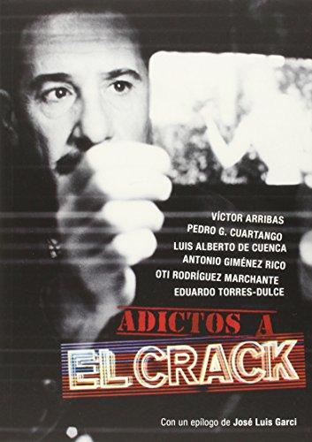 Adictos A El Crack por Vv.Aa.