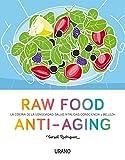 Raw Food Anti-aging (Nutrición y dietética)