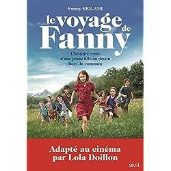 Le Voyage de Fanny. L'Histoire vraie d'une jeune fille au destin hors du commun