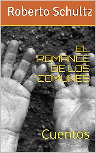 EL ROMANCE DE LOS COMUNES: Cuentos