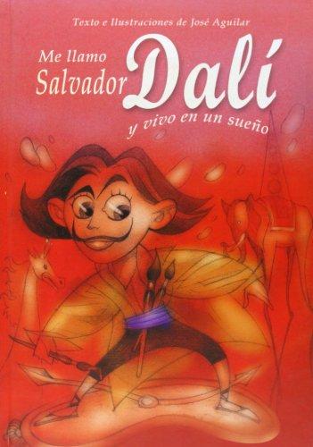3: Me Llamo Salvador Dali Y Vivo En (La biblioteca del faro)