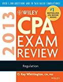 The Regulation Volume of the Wiley CPA Examination Study Guides arms readers with detailed outlines and study guidelines, plus skill-building problems and solutions, that help the CPA candidates identify, focus on, and master the specific topics that...