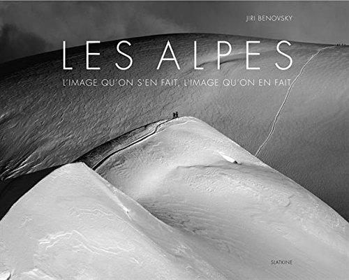 Les Alpes : L'image qu'on s'en fait, l'image qu'on en fait