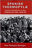 Spanish Thermopylae: Cypriot Volunteers in the Spanish Civil War, 1936-39