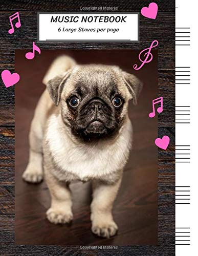 Music Notebook 6 Large Staves Per Page Pug Dog Standing on Wooden Floor with Little Heart/Blank Music Sheet NotebookStaff PaperMusic Manuscript ...