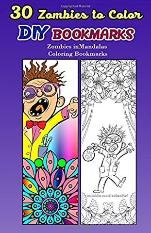 30 Zombies to Color DIY Bookmarks: Zombies in mandalas Coloring Bookmarks