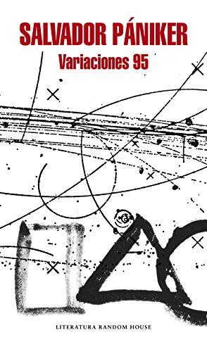 Variaciones 95 (Diarios de Pániker 2) (Literatura Random House) por Salvador Pániker