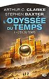 L'Odyssée du temps, Tome 1 - L'Œil du temps