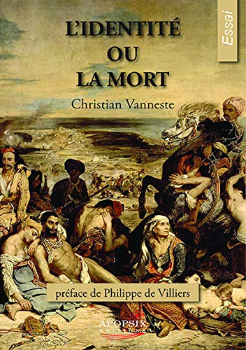 Christian Vanneste l'Identité Ou la Mort par Christian Vanneste