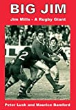 Big Jim: Jim Mills - a Rugby Giant (English Edition)