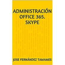 Administración Office 365. Skype