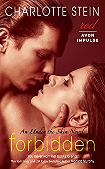 Forbidden: An Under the Skin Novel by [Stein, Charlotte]