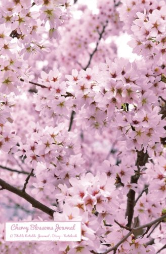 Cherry Blossoms Journal: A Totable Notable Journal - Diary - Notebook (Totable Notables) Wallace Blossom