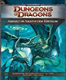 Assault on Nightwyrm Fortress: Adventure P3 for 4th Edition D&D (D&D Adventure)