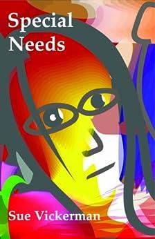 Special Needs by [Vickerman, Sue]
