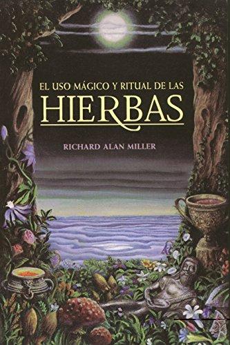 El Uso Magico y Ritual de Las Hierbas (Inner Traditions)