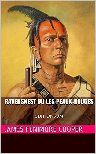 Ravensnest ou les Peaux-Rouges: EDITIONS JM