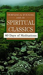 Morning and Evening With the Spiritual Classics (Pocketpac Books) by Bernard Bangley (2000-03-07)