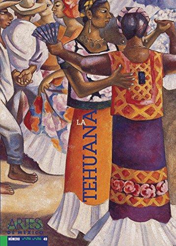 La Tehuana/ The Tehuana
