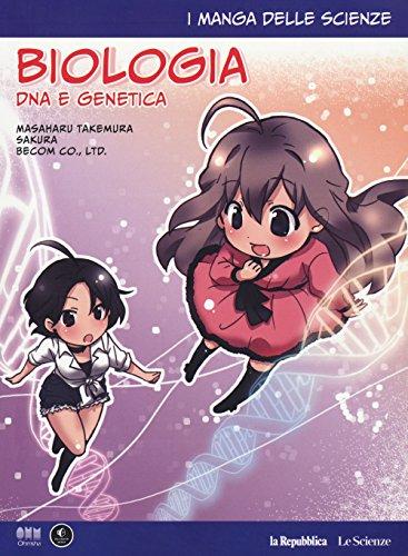Biologia: DNA e genetica. I manga delle scienze: 4