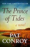 The Prince of Tides: A Novel (English Edition)