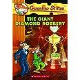 The Giant Diamond Robbery: 44 (Geronimo Stilton)