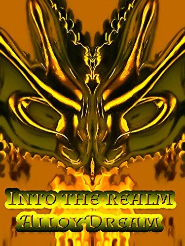 Alloy Dream - Into the Realm [OV] -