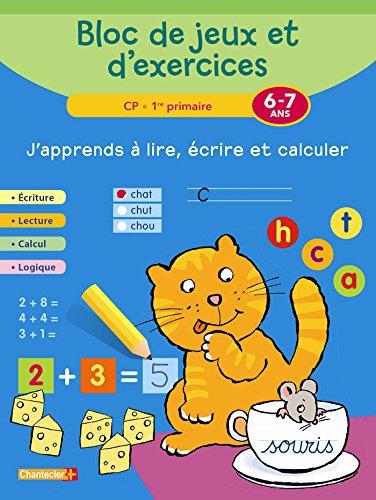 Bloc de jeux et d'exercices - J'apprends à lire, écrire et calculer (6-7 a.)
