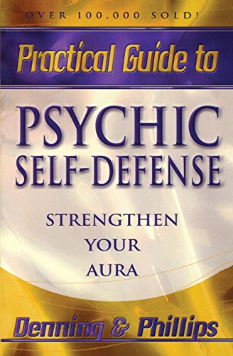 Practical Guide to Psychic Self-Defense: Strengthen Your Aura (Llewellyn practical guides) por Osborne Phillips